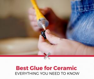 Best Glue for Ceramic