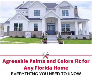 Agreeable Paints and Colors Fit for Any Florida Home