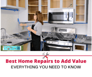 Best Home Repairs to Add Value