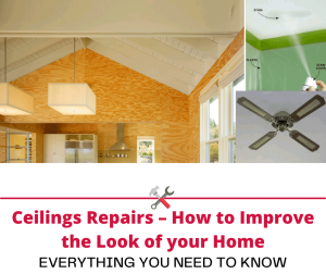 Ceilings Repairs – How to Improve the Look of your Home