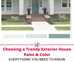 Choosing a Trendy Exterior House Paint and Color