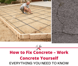 How to Fix Concrete – Work Concrete Yourself