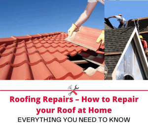 Roofing Repairs – How to Repair your Roof at Home