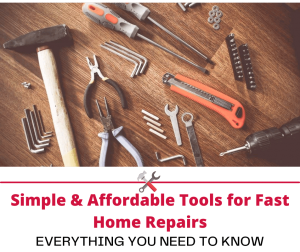 Simple & Affordable Tools for Fast Home Repairs