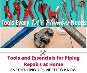 Tools and Essentials for Piping Repairs at Home