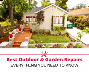 Best Home Repairs for Garden or Outdoor Projects