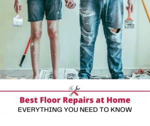 Floor Repairs at Home